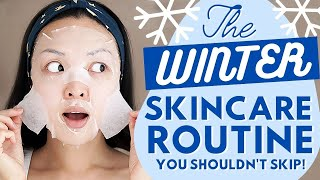 The Winter Skincare Routine You Should NEVER Skip!