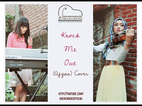 SHERENADE - Knock Me Out ( Afgan ) Vocal, Violin & Piano Cover