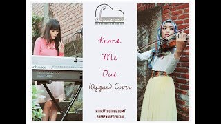 SHERENADE - Knock Me Out ( Afgan ) Vocal, Violin & Piano Cover