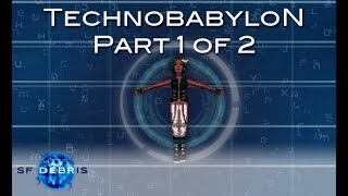 A Look at Technobabylon (1 of 2)