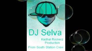 DJ Selva-Kappi Thani Podathuma