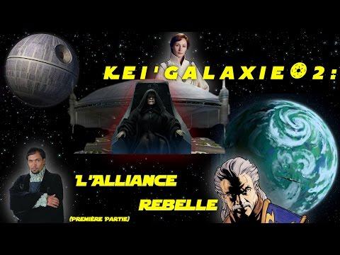Kei'Galaxie#2 : L'Alliance Rebelle. Partie 1 : Fondation (Legendes)