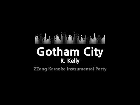 R. Kelly-Gotham City (Instrumental) [ZZang KARAOKE]