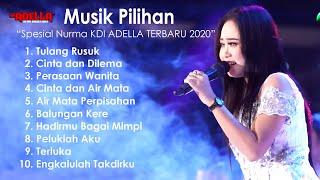 Adella Full Album Spesial Nurma KDI Terbaru 2020