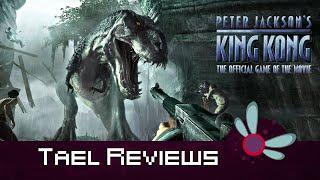 Tael Reviews: King Kong - Xbox 360 Game Review