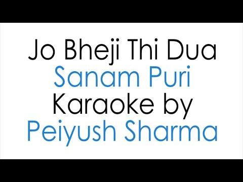 Jo Bheji Thi Duaa - Sanam Puri (Karaoke by Peiyush Sharma)