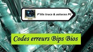 [Tuto informatique#Vidéo N°48] Codes erreurs bips BIOS