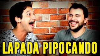 LAPADA | PIPOCANDO