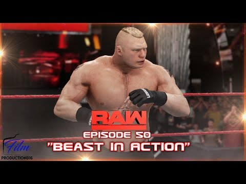 """WWE 2K18 Monday Night Raw Story Mode Episode 50""""Beast in Action"""""""