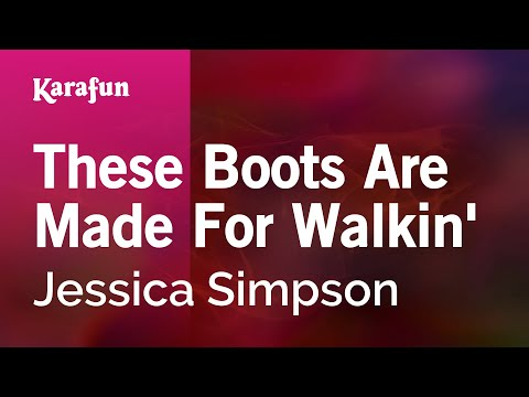 Karaoke These Boots Are Made For Walkin' - Jessica Simpson *