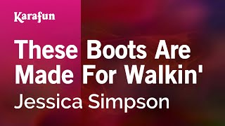 Download Karaoke These Boots Are Made For Walkin' - Jessica Simpson * MP3 song and Music Video