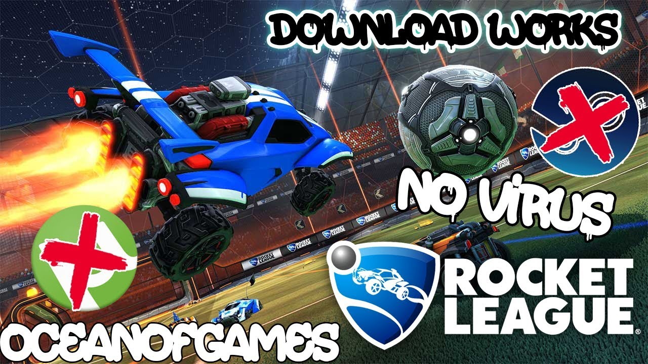 DOWNLOAD ROCKET LEAGUE FREE FULL VERSION PC!!! (No virus ...