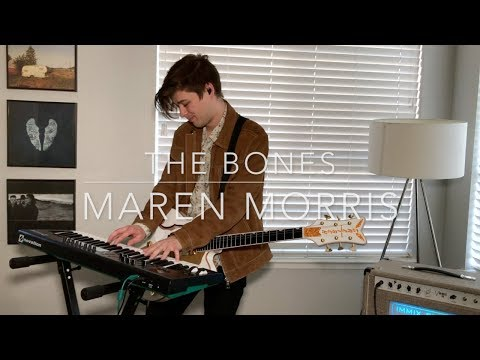 """The Bones"" Guitar + Piano Cover - Maren Morris"