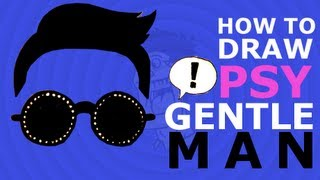 How to draw PSY - GENTLEMAN M/V