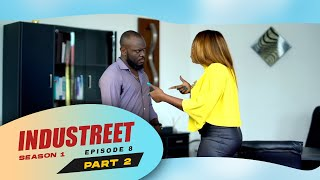 Industreet Season 1 Episode 8 – Finally (Part 2)