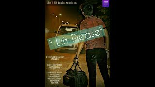 Lift please (teaser) - by wdm - white dark motion pictures written & directed by amandeep