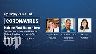 Arianna Huffington, advocates shine a spotlight on first responders. (Full Stream 6/26)