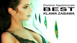Dominik Napiórkowski BEST & Sequence - Klawa Zabawa (Nowość 2018  Official Video)