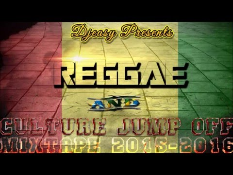 Reggae & Culture Jump Off [JAN 2016] Chronixx,Tarrus Riley,Romain Virgo,Sizzla,I Octane,Jah Cure ++