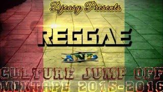 Reggae & Culture Jump Off [JAN 2016] Chronixx,Tarrus Riley,Romain Virgo,Sizzla,I Octane,Jah Cure ++