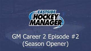 Season Opener Battle in Canada!   Let's Play Eastside Hockey Manager 2019 #2