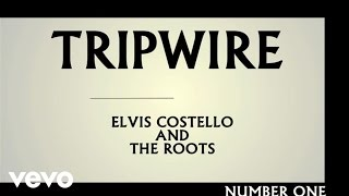 Elvis Costello And The Roots - TRIPWIRE