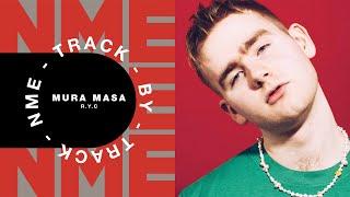 Mura Masa – 'R.Y.C.' | Track By Track