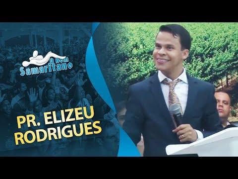 O Bom Samaritano Pr Elizeu Rodrigues Marco 2018 Youtube