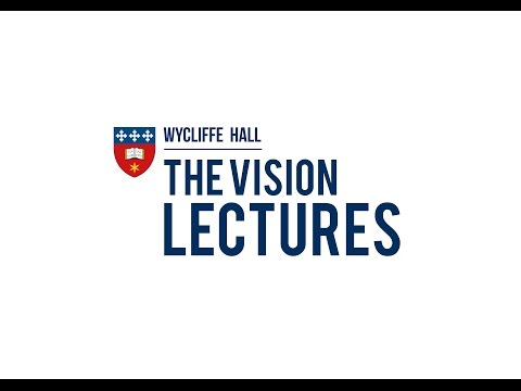 Vision Lectures - The Intellectual Renewal of the Church