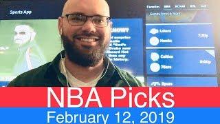 NBA Picks (2-12-19)   Basketball Sports Betting Expert Predictions Video   Vegas   February 12, 2019