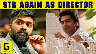 OFFICIAL: STR As Director Again | VTV2 | Simbu | Gautham Menon