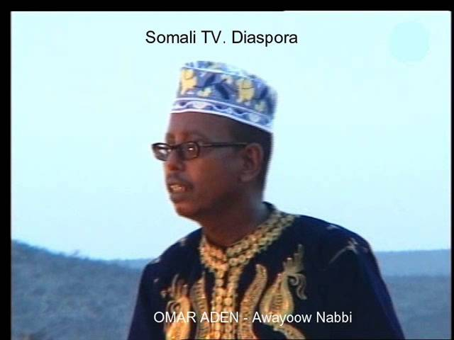 OMAR ADEN  Awayoow Nabbi Travel Video