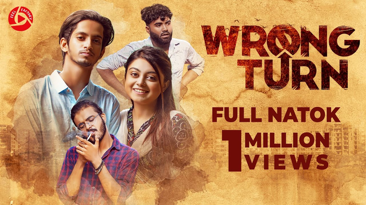 Download Wrong Turn | Prottoy Heron | Rashed Amran | Makhnun Sultana Mahima | Bangla Natok 2021
