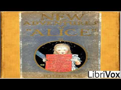 New Adventures of Alice (version 2 Dramatic Reading) | John Rae | Dramatic Readings | English | 1/2