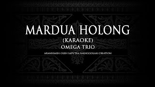 Omega Trio - Mardua Holong #KaraokeLaguBatak