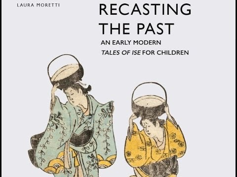 Recasting the Past: An Early Modern Tales of Ise for Children