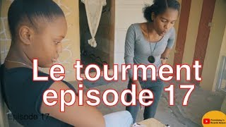 Le tourment mini serie  episode 17  | Tara  |  Alex |  Vicky | Withney