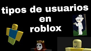 Types of users in roblox