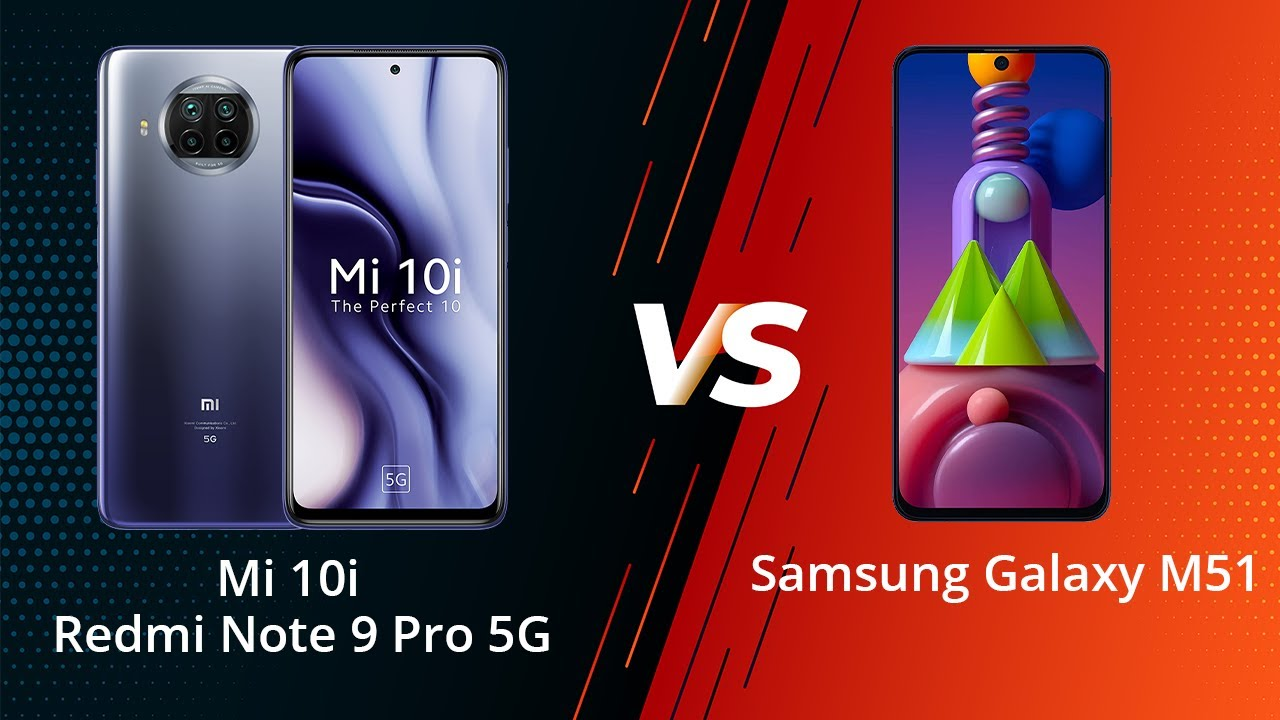Mi 10i 5G (Redmi Note 9 Pro 5G) Vs Samsung Galaxy M51 Comparison in Hindi