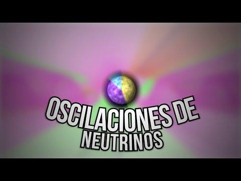 ¿Qué son las Oscilaciones de Neutrinos?
