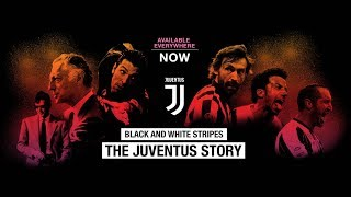 JUVENTUS MOVIE FROM ASHES TO TOP TEAM - FILM JUVENTUS DALLE CENERI A TOP TEAM