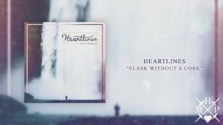 Heartlines - Flask Without a Cork