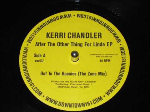 Kerri Chandler - Out to the Boonies (Zone Mix)