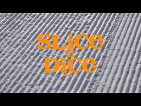 Slice 'n' Dice | Volume 1