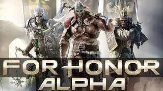 """For Honor (Alpha) - Let's Play  - """"Tutorial, Dominion, Brawl, And Duel"""""""