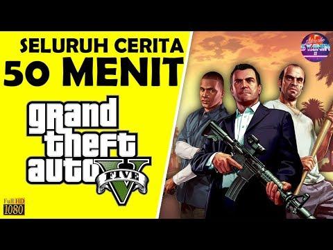 Seluruh Alur Cerita GTA 5 Hanya 50 MENIT - Grand Theft Auto V RINGKAS & LENGKAP !!