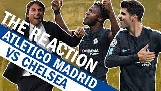 Morata And Batshuayi's Goals Win It For Chelsea Vs Atletico Madrid  |  The Reaction