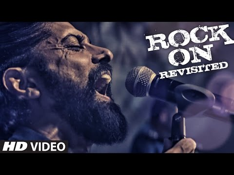 ROCK ON REVISITED Video   Rock On 2  Farhan Akhtar, Shraddha Kapoor, Arjun Rampal, Purab Kohli