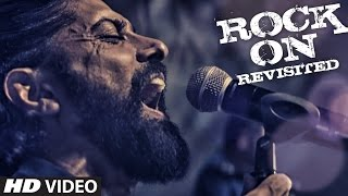 Cover images ROCK ON REVISITED Video Song | Rock On 2 | Farhan Akhtar, Shraddha Kapoor, Arjun Rampal, Purab Kohli