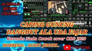 Caping Gunung KARAOKE# Nada Cowok Dut ala Uda fajar Cover ORG 2020 Manual Plus Lirik Audio Jernih